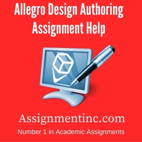 Allegro Design Authoring Assignment Help