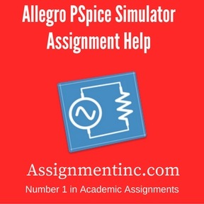 Allegro PSpice Simulator Assignment Help