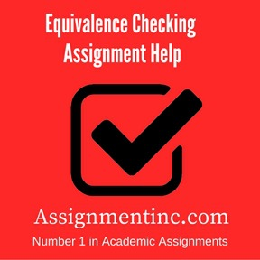 Equivalence Checking Assignment Help