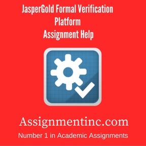 JasperGold Formal Verification Platform Assignment Help