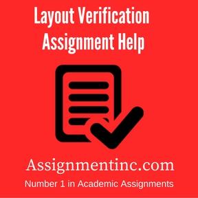 Layout Verification Assignment Help