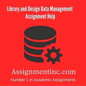 Library and Design Data Management Assignment Help