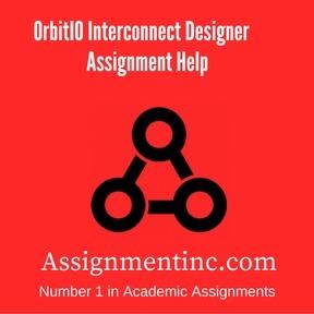 OrbitIO Interconnect Designer Assignment HelpOrbitIO Interconnect Designer Assignment Help