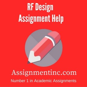 RF Design Assignment Help