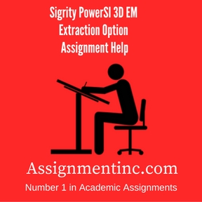 Sigrity PowerSI 3D EM Extraction Option Assignment Help