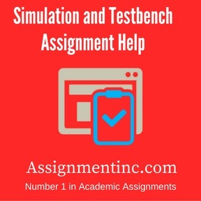 Simulation and Testbench Assignment Help