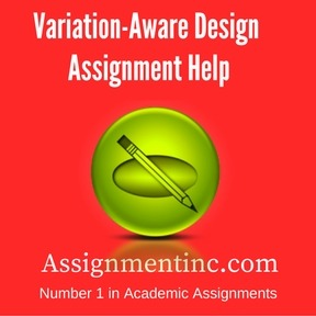 Variation-Aware Design Assignment Help