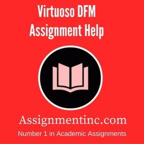 Virtuoso DFM Assignment Help