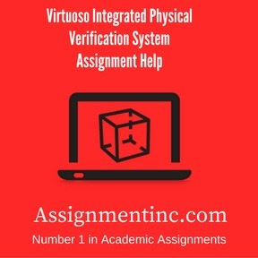 Virtuoso Integrated Physical Verification System Assignment Help