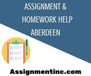 Assignment & Homework Help Aberdeen