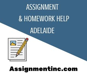 Assignment & Homework Help Adelaide
