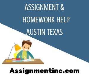 Assignment & Homework Help Austin Texas