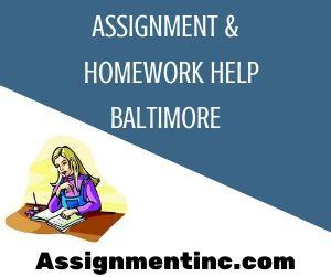 Assignment & Homework Help Baltimore