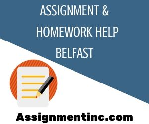 Assignment & Homework Help Belfast
