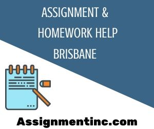 Assignment & Homework Help Brisbane