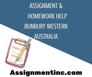 Assignment & Homework Help Bunbury Western Australia