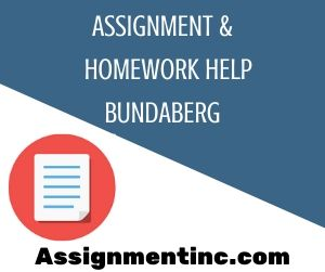 Assignment & Homework Help Bundaberg