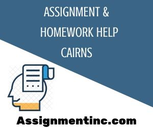 Assignment & Homework Help Cairns
