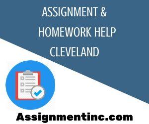 Assignment & Homework Help Cleveland