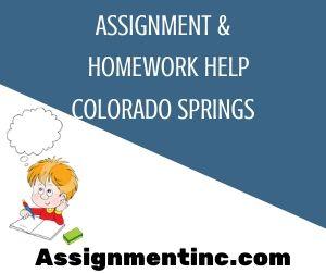 Assignment & Homework Help Colorado Springs
