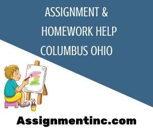 Assignment & Homework Help Columbus Ohio