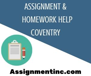 Assignment & Homework Help Coventry