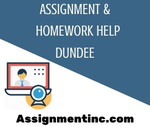 Assignment & Homework Help Dundee