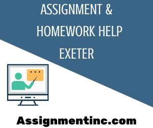 Assignment & Homework Help Exeter