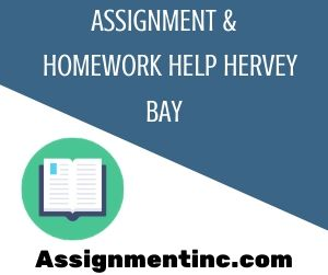 Assignment & Homework Help Hervey Bay
