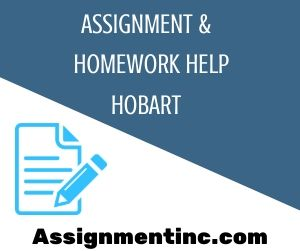 Assignment & Homework Help Hobart