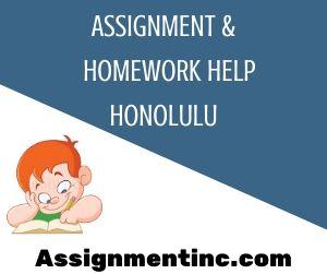 Assignment & Homework Help Honolulu