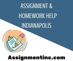 Assignment & Homework Help Indianapolis