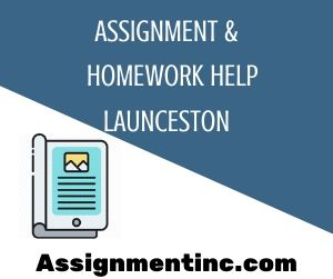 Assignment & Homework Help Launceston