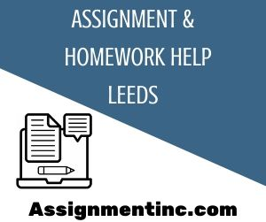 Assignment & Homework Help Leeds