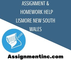 Assignment & Homework Help Lismore New South Wales