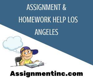 Assignment & Homework Help Los Angeles