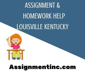 Assignment & Homework Help Louisville Kentucky