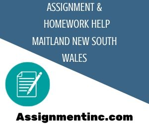 Assignment & Homework Help Maitland New South Wales