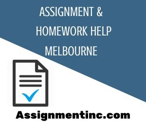 Assignment & Homework Help Melbourne