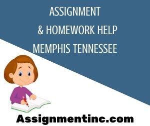 Assignment & Homework Help Memphis Tennessee