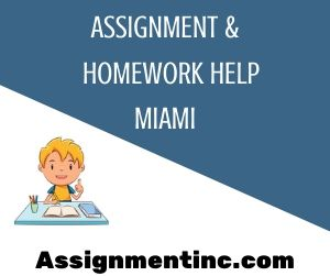 Assignment & Homework Help Miami