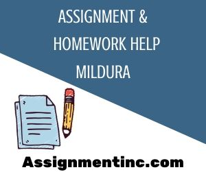 Assignment & Homework Help Mildura