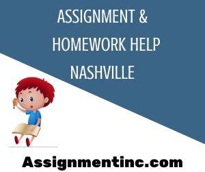 Assignment & Homework Help Nashville