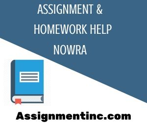 Assignment & Homework Help Nowra