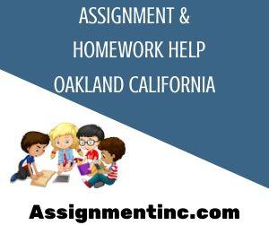 Assignment & Homework Help Oakland California