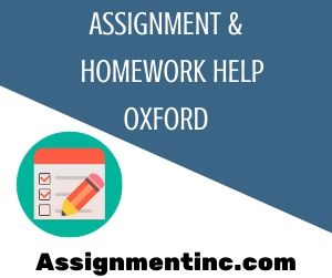 Assignment & Homework Help Oxford
