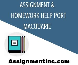 Assignment & Homework Help Port Macquarie