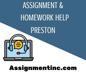 Assignment & Homework Help Preston