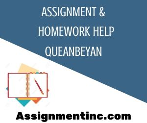 Assignment & Homework Help Queanbeyan