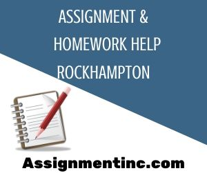 Assignment & Homework Help Rockhampton